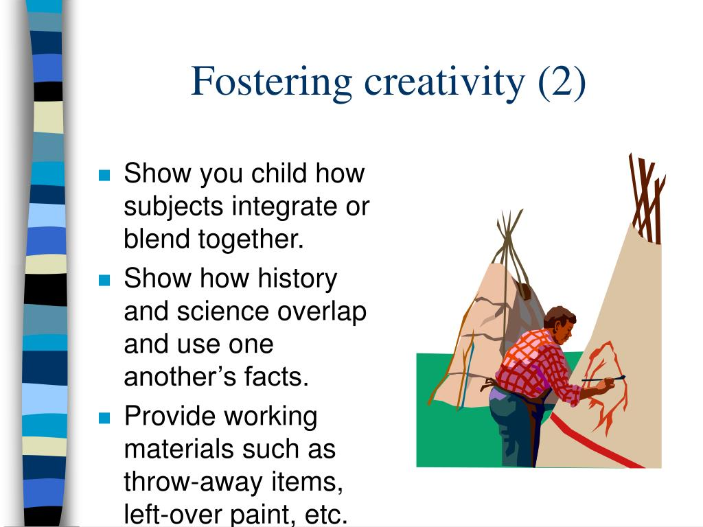 Fostering creativity (2)