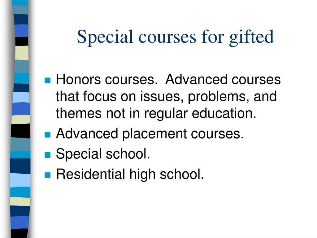 Special courses for gifted