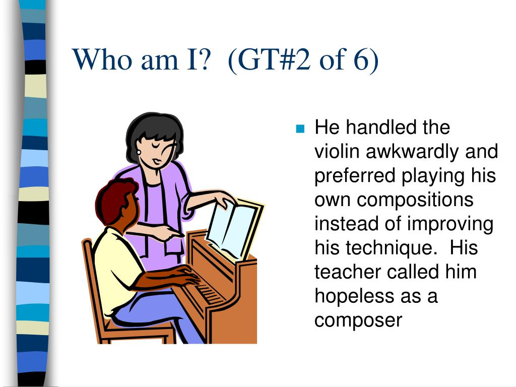 Who am I?  (GT#2 of 6)