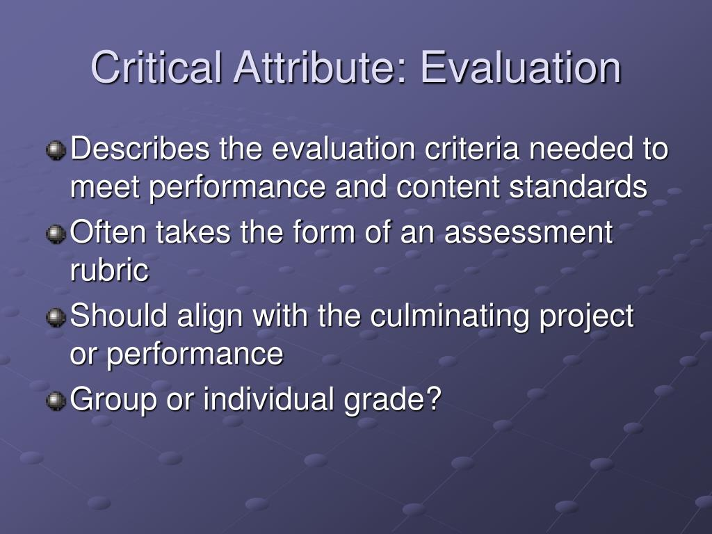 Critical Attribute: Evaluation