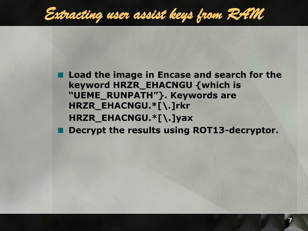 Extracting user assist keys from RAM