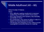 middle adulthood 40 607