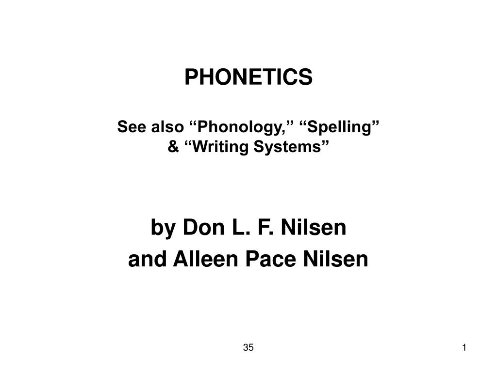 phonetics see also phonology spelling writing systems l.