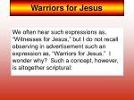 warriors for jesus
