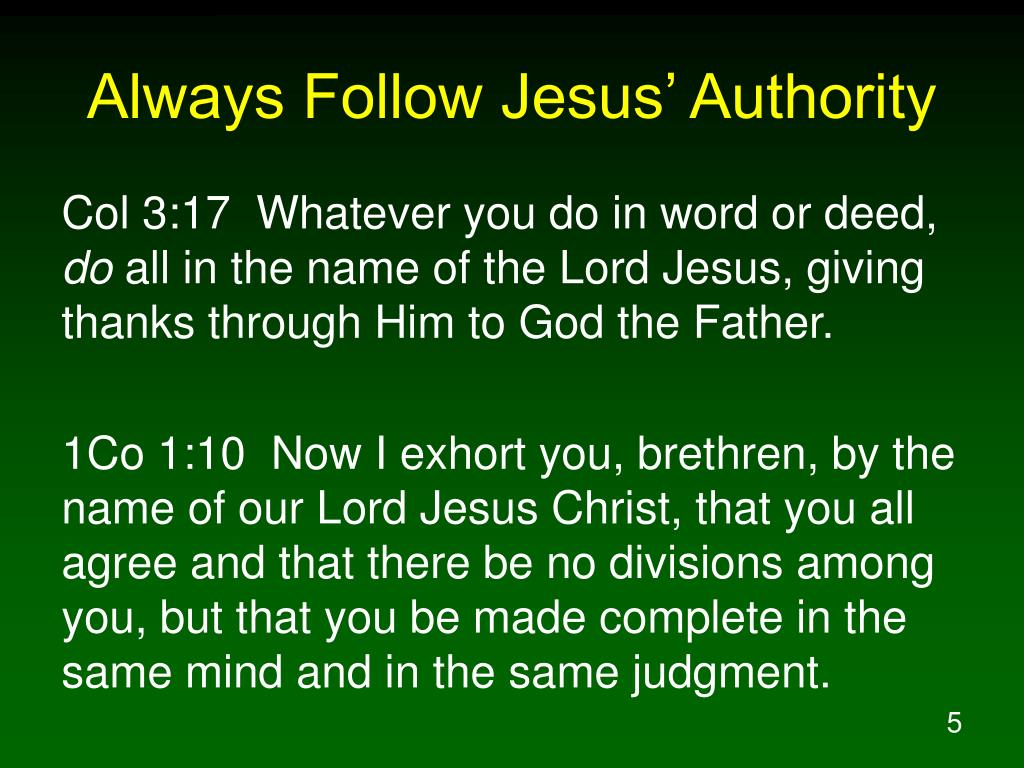 Always Follow Jesus' Authority