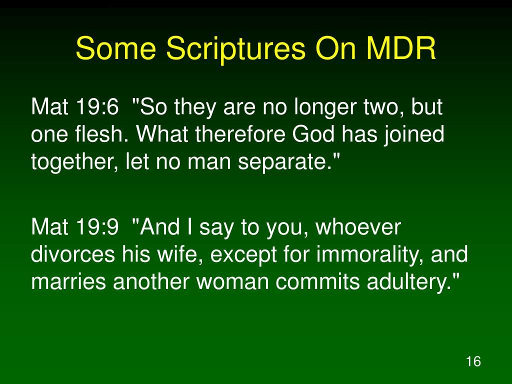 Some Scriptures On MDR