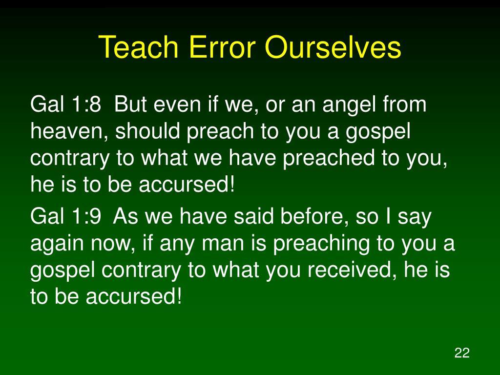 Teach Error Ourselves