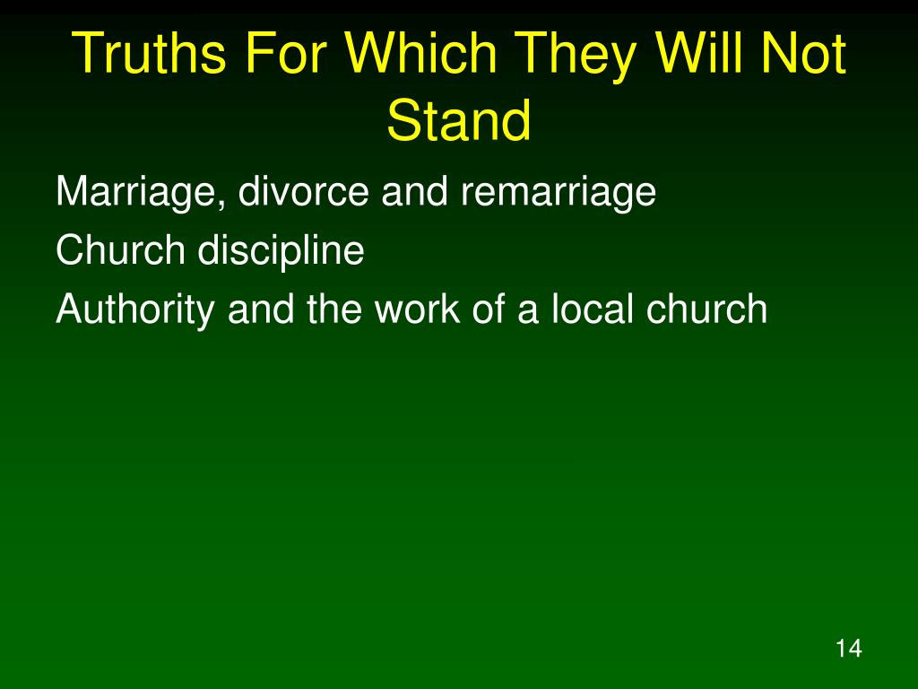 Truths For Which They Will Not Stand