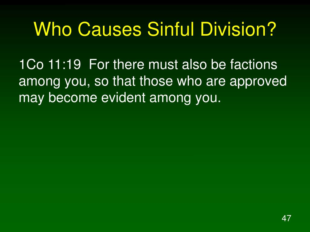 Who Causes Sinful Division?