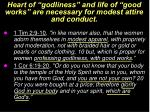 heart of godliness and life of good works are necessary for modest attire and conduct