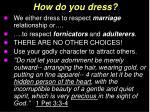 how do you dress