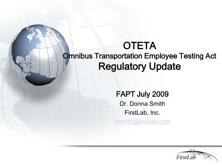 oteta omnibus transportation employee testing act regulatory update n.