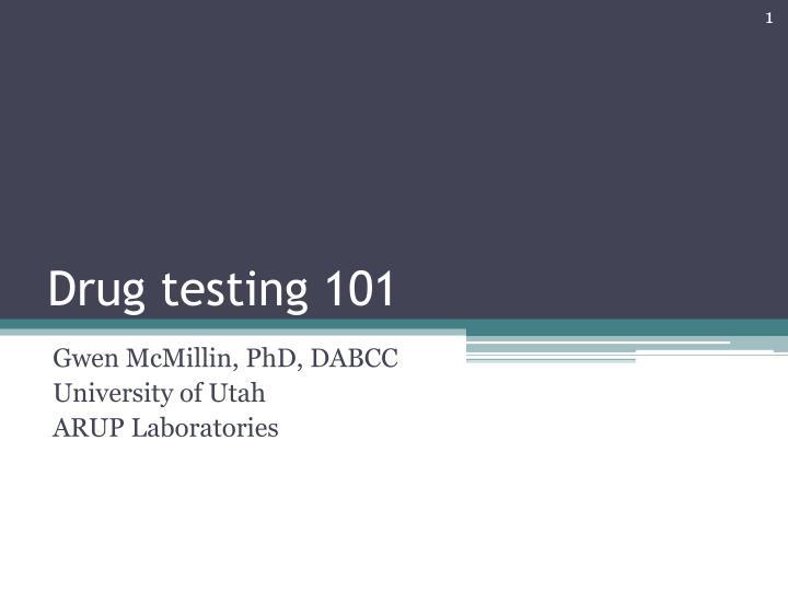 Drug testing 101