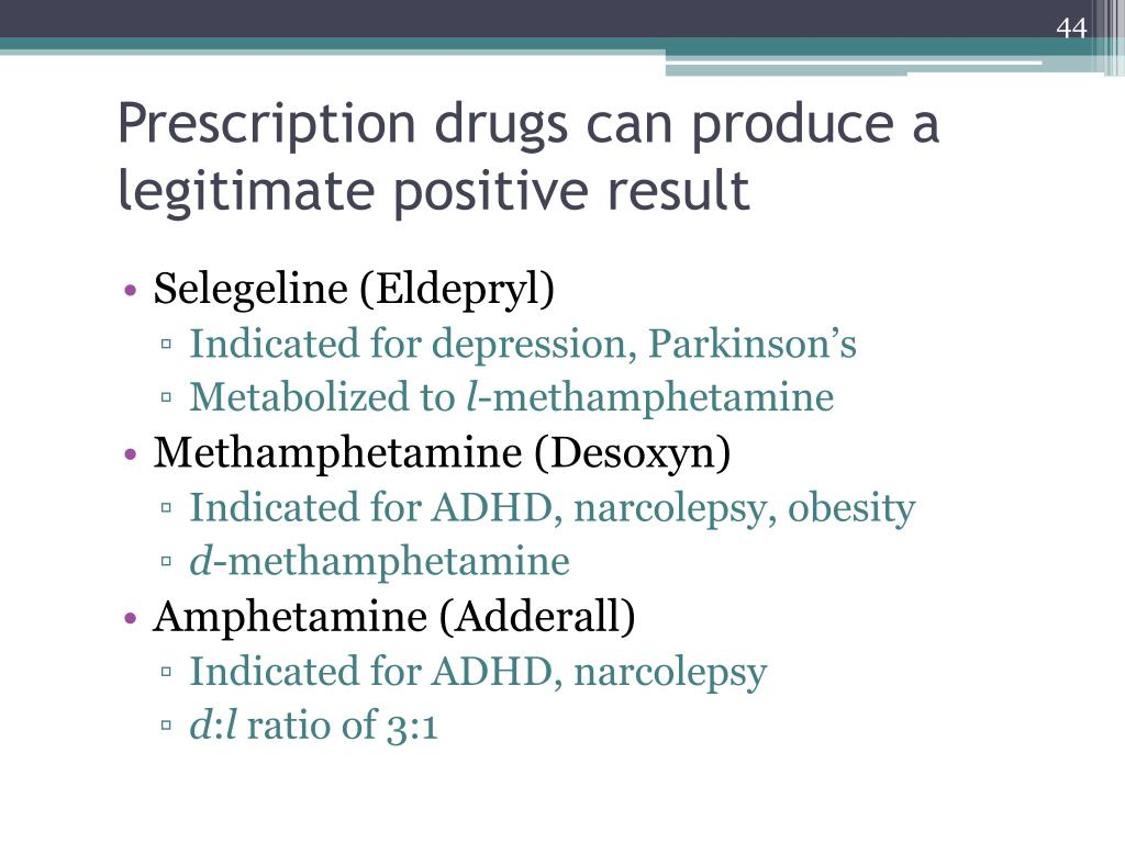Prescription drugs can produce a legitimate positive result