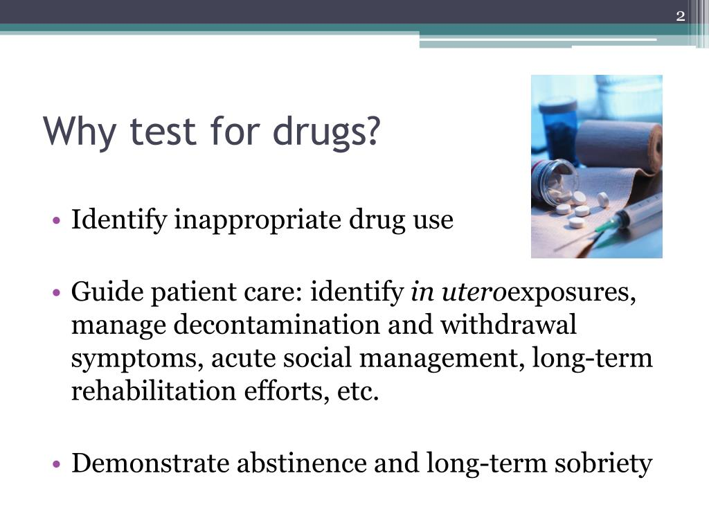 Why test for drugs?