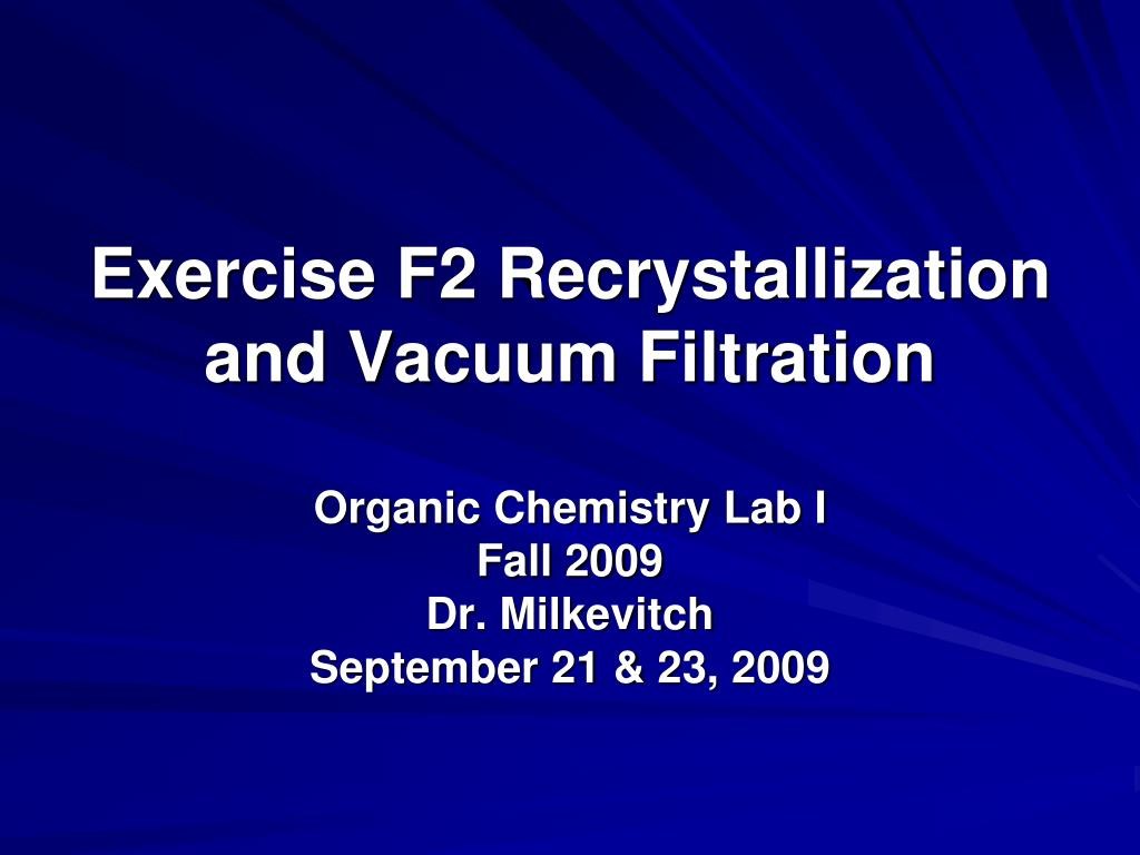 exercise f2 recrystallization and vacuum filtration l.