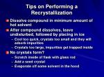 tips on performing a recrystallization