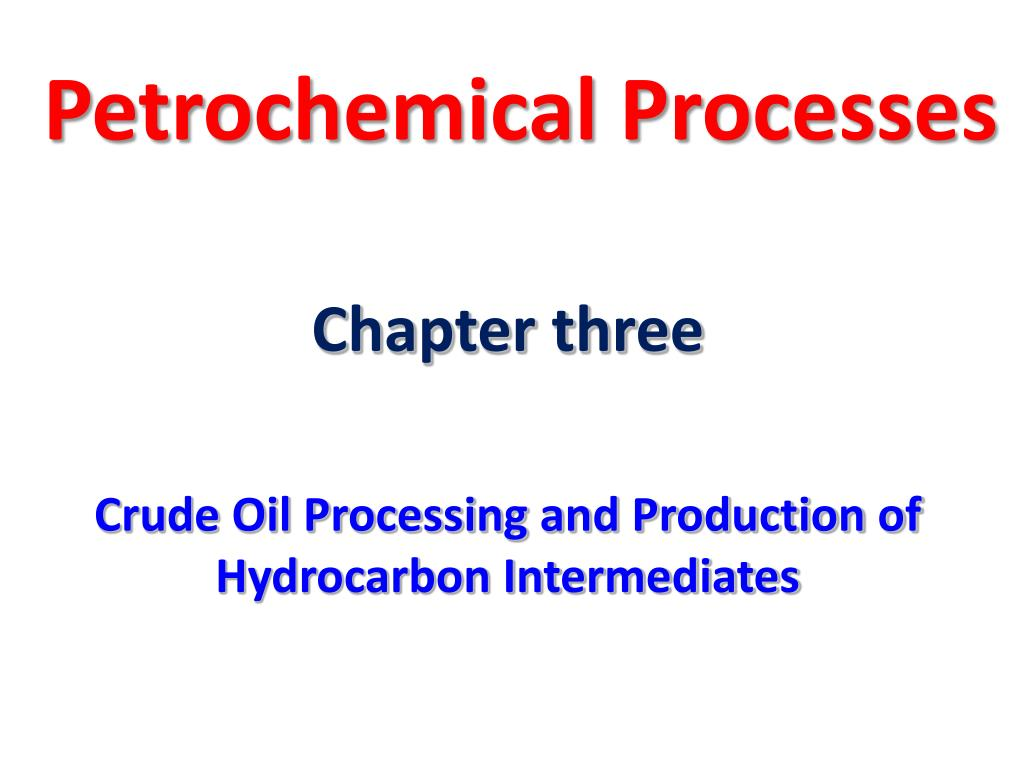 petrochemical processes l.