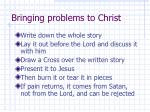 bringing problems to christ