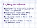 forgiving past offenses