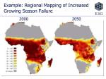 example regional mapping of increased growing season failure