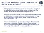 from supplier relations to consumer cooperation the slow end of zero sum politics
