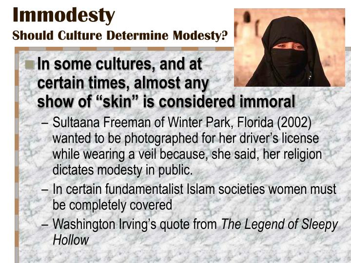 Immodesty should culture determine modesty