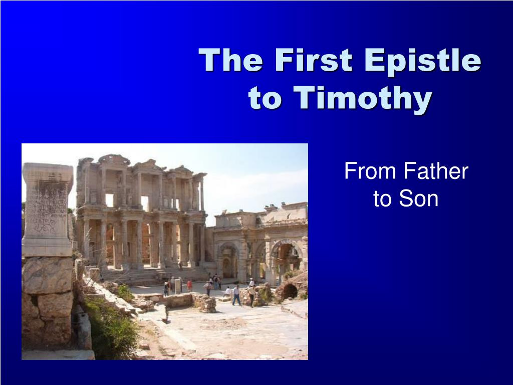 the first epistle to timothy l.