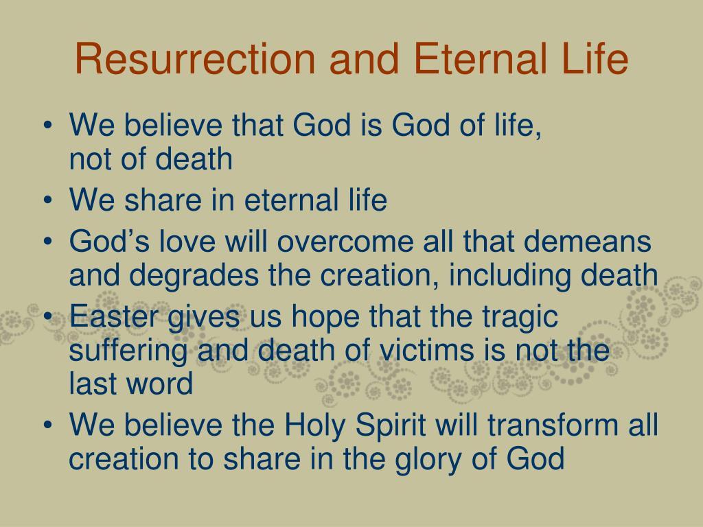 Resurrection and Eternal Life