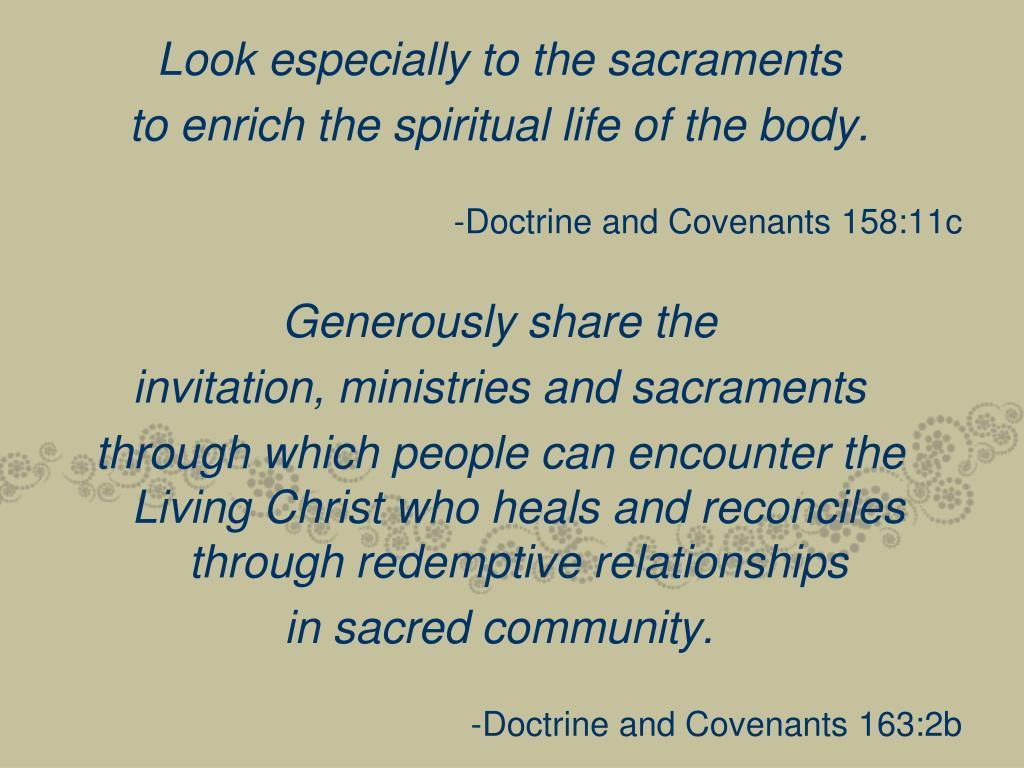 Look especially to the sacraments
