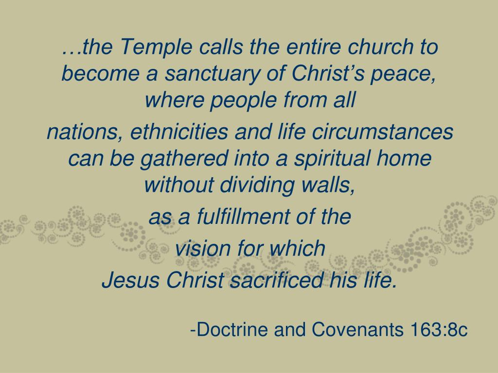 …the Temple calls the entire church to become a sanctuary of Christ's peace, where people from all