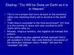 ebeling thy will be done on earth as it is in heaven