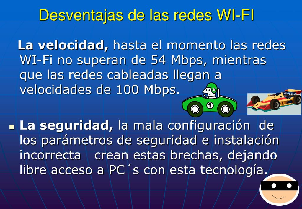 Desventajas de las redes WI-FI
