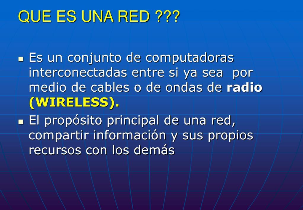 QUE ES UNA RED ???