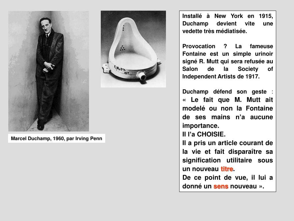 Installé à New York en 1915, Duchamp devient vite une vedette très médiatisée.