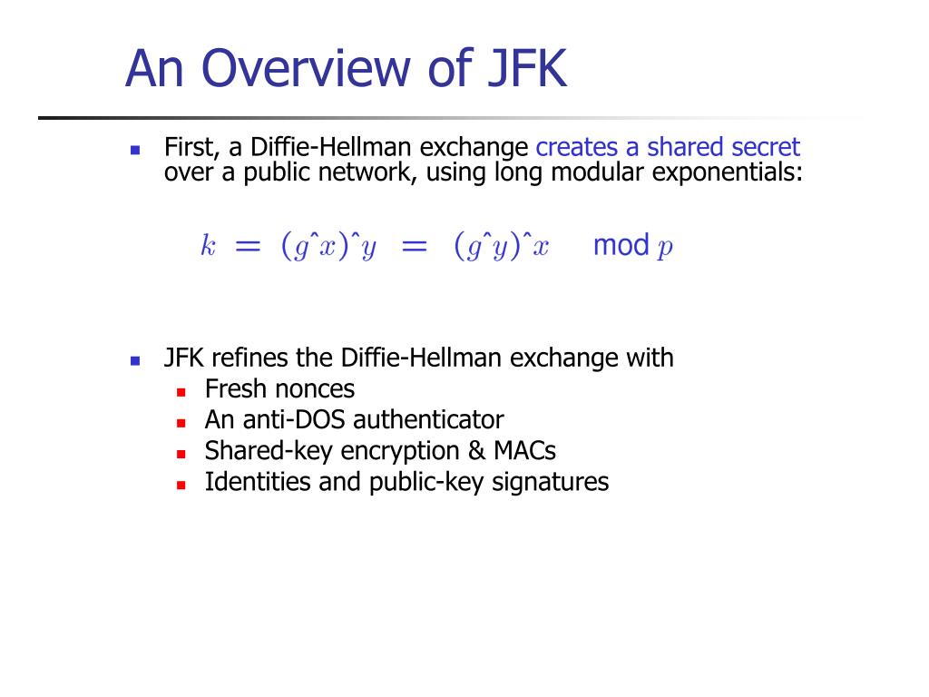 An Overview of JFK
