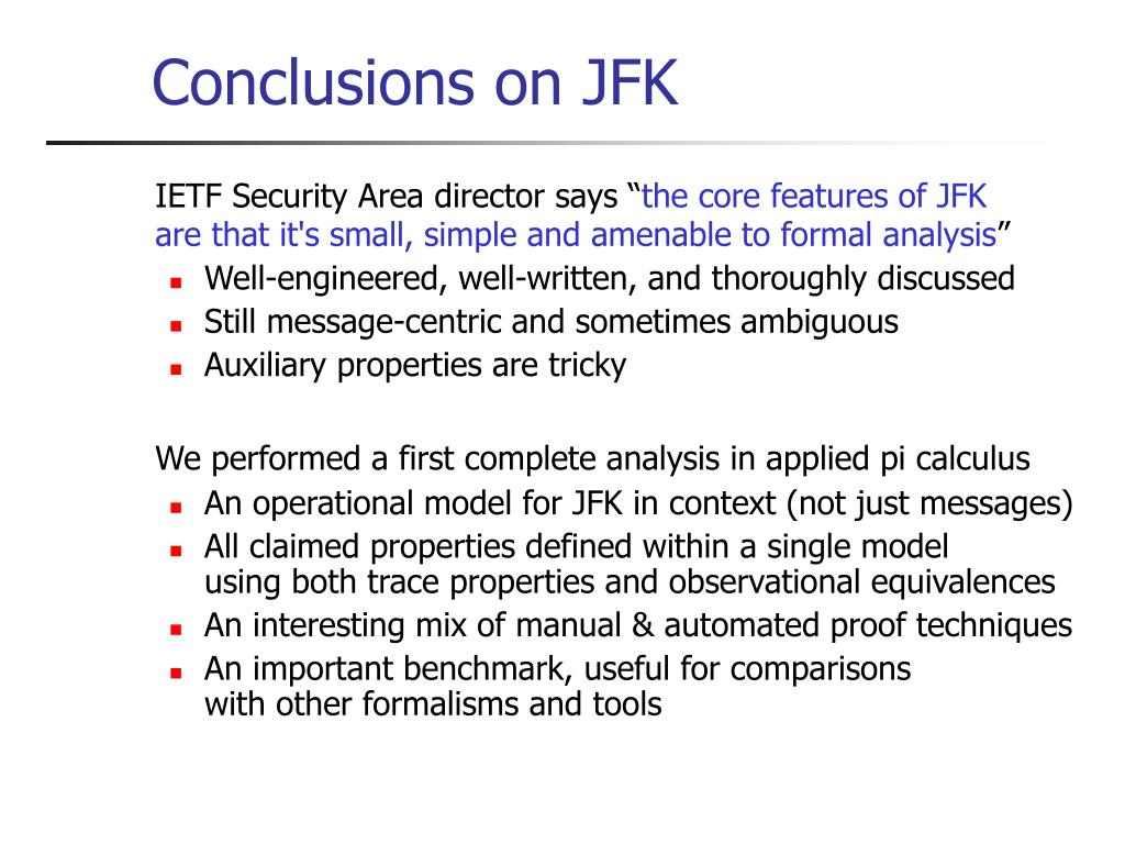 Conclusions on JFK