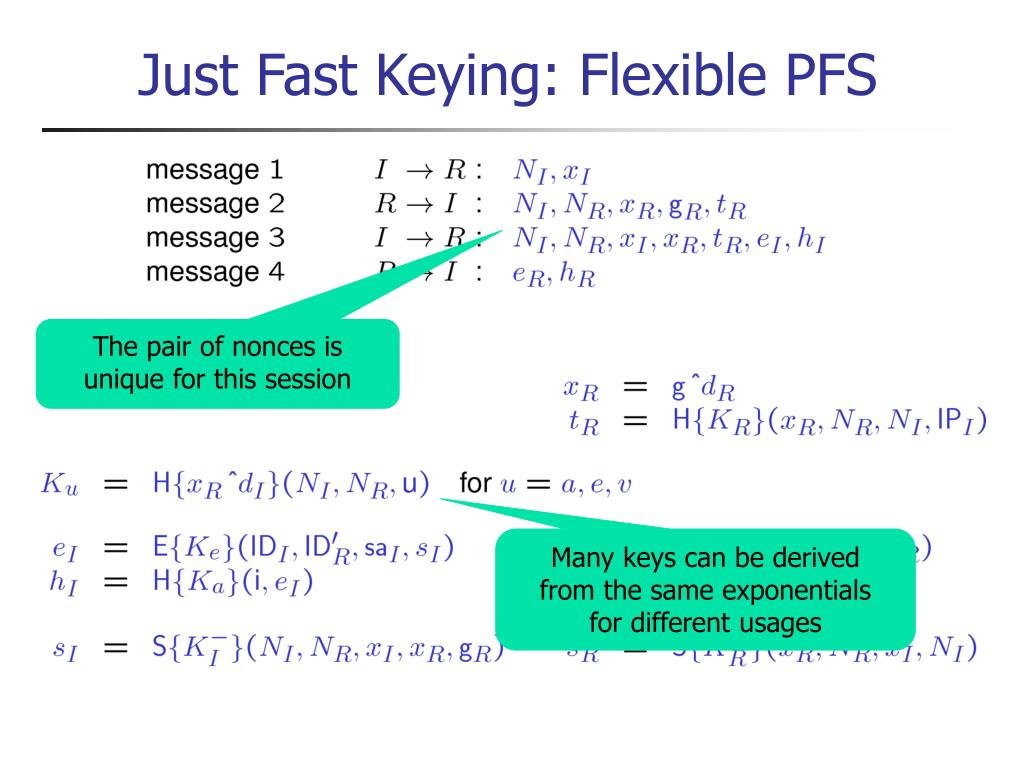 Just Fast Keying: Flexible PFS