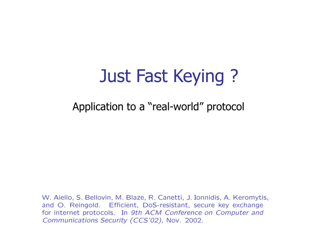 Just Fast Keying ?