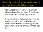 security technology runs the risk to give birth to a red queen s race