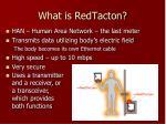 what is redtacton