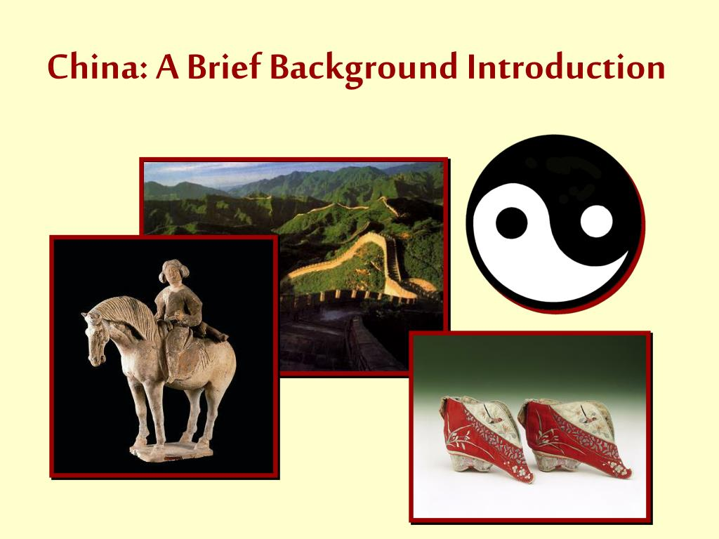 china a brief background introduction l.