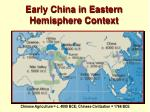 early china in eastern hemisphere context