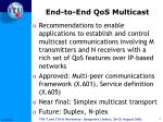 end to end qos multicast