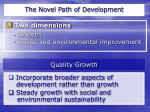 the novel path of development