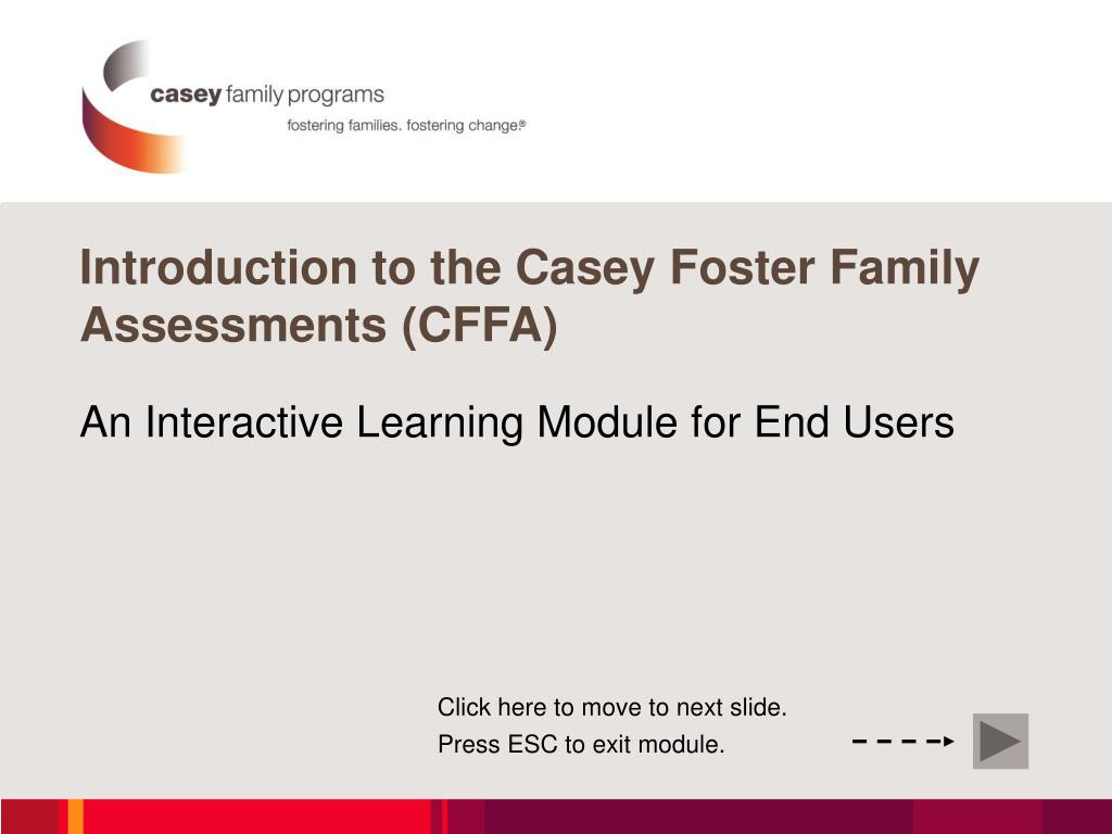 introduction to the casey foster family assessments cffa l.