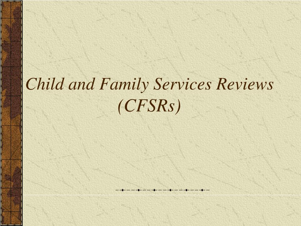 Child and Family Services Reviews