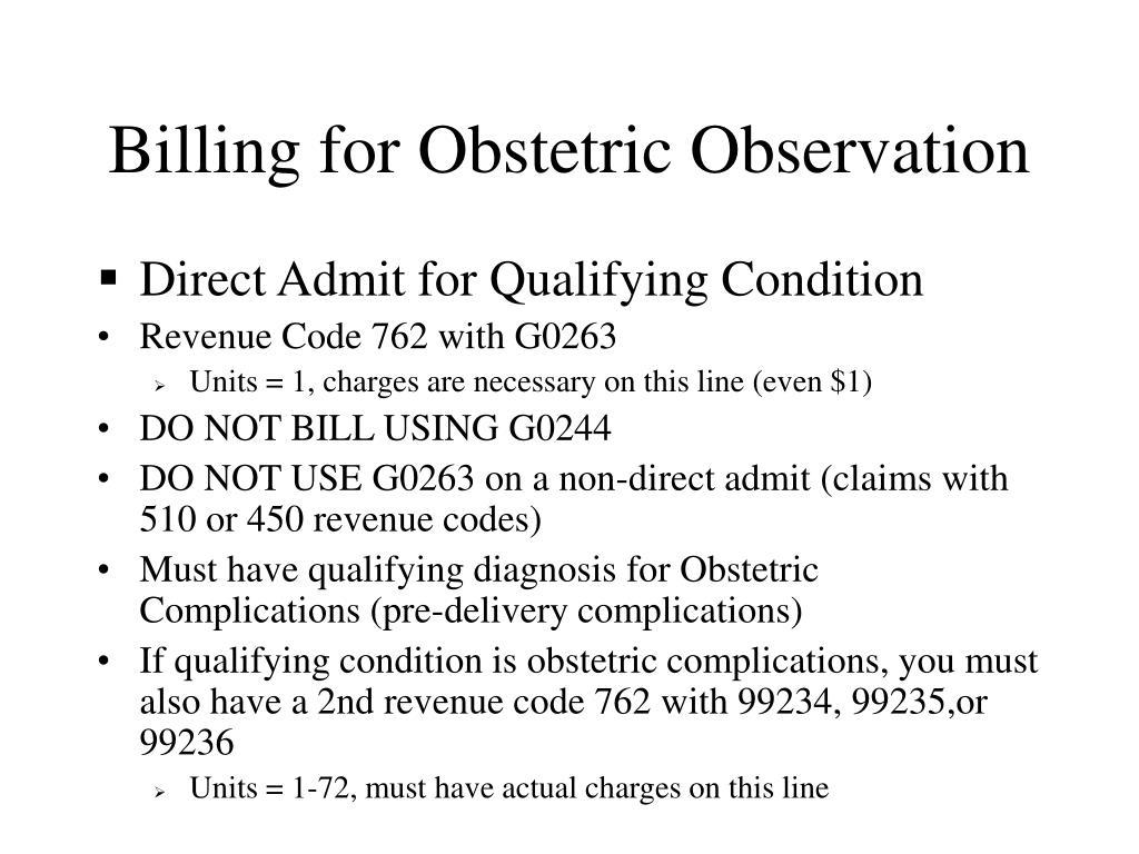 Billing for Obstetric Observation