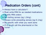 medication orders cont