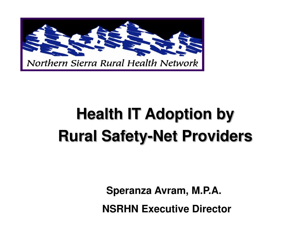 health it adoption by rural safety net providers l.